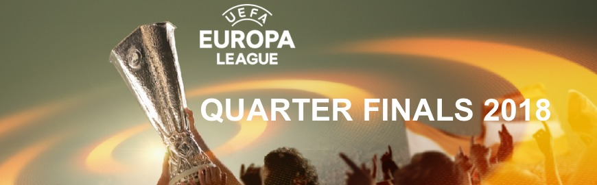 Europa League quarter finals 2018 betting odds and predictions